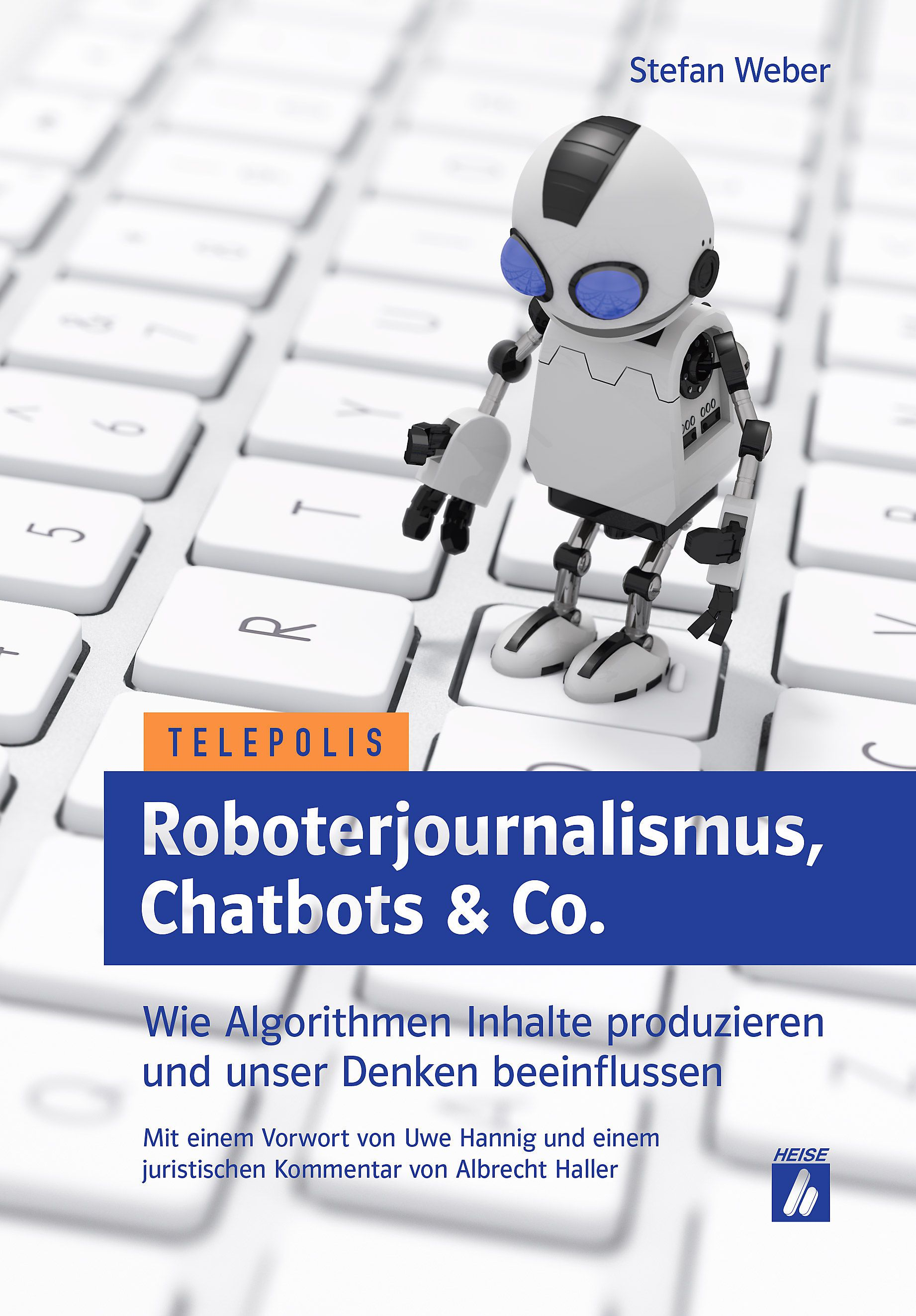 "Stefan Weber zum Buch ""Roboterjournalismus, Chatbots & Co."""