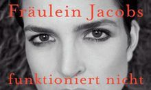 Louise Jacobs Bittere Jugend
