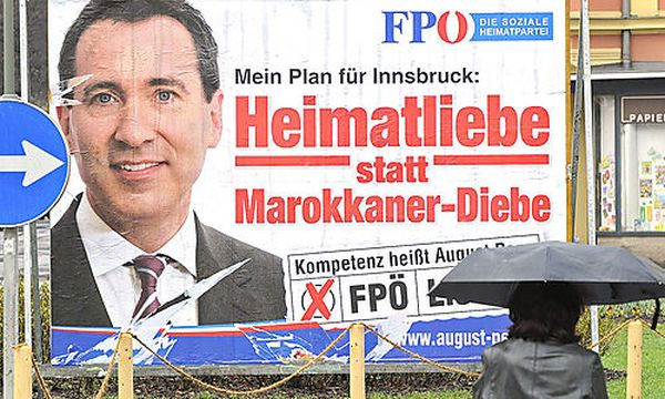 GEMEINDERATSWAHLEN TIROL: Das umstrittene FPÖ-PLAKAT / Bild: (c) APA/ROBERT PARIGGER (Robert Parigger)
