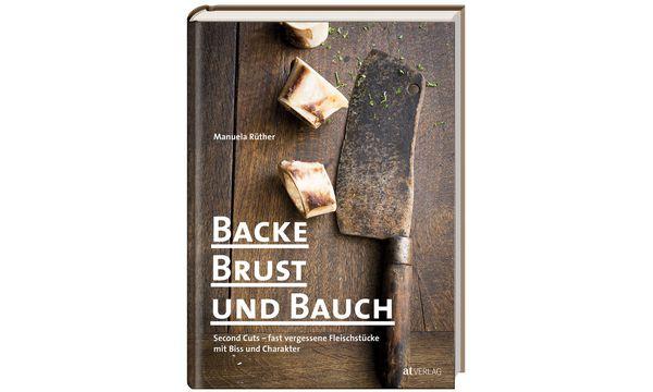 """AT-Verlag Manuela Rüther: """"Backe, Brust und Bauch"""""""