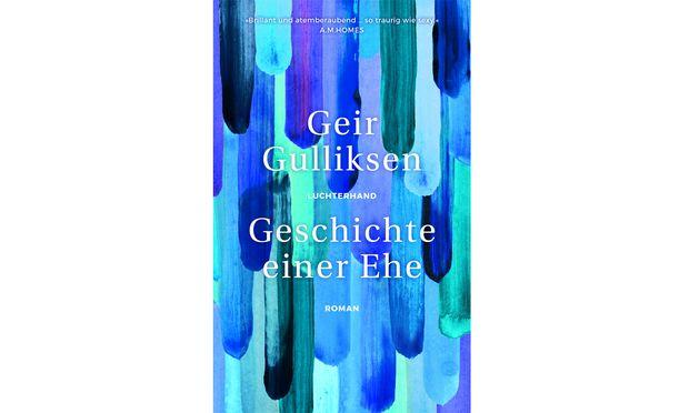 """Geir Gulliksen: """"Geschichte einer Ehe"""""""