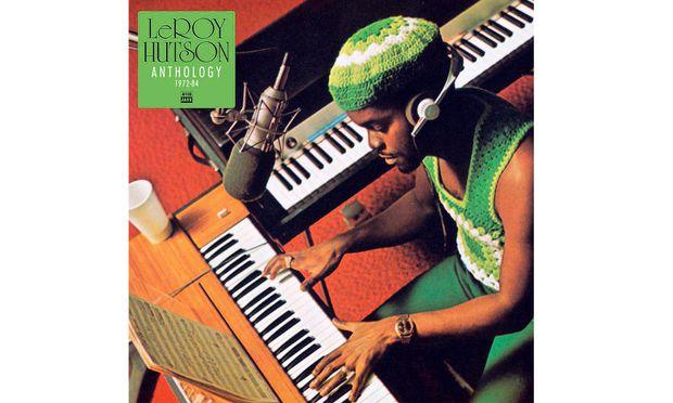 """""""Anthology"""" bringt Leroy Hutsons Werk aus den Siebzigerjahren."""