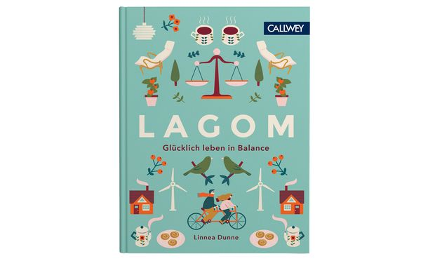 """""""Lagom. Glücklich leben in Balance"""" erscheint bei Callwey (16 Euro)."""
