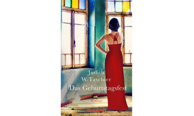 """Judith W. Taschler """"Das Geburtstagsfest"""" Droemer Verlag 352 Seiten, 22,70 Euro"""