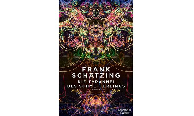 """Frank Schätzing: """"Die Tyrannei des Schmetterlings""""  Kiepenheuer & Witsch, 736 Seiten, 26,80 Euro"""