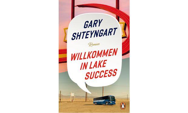 """Gary Shteyngart: """"Willkommen in Lake Success"""""""
