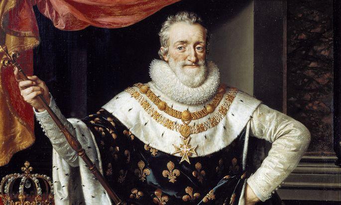 Überhaupt ein sehr moderner Herrscher: Henri IV., König von Frankreich und Navarra.