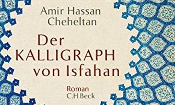 """Roman """"Der Kalligraph von Isfahan""""."""