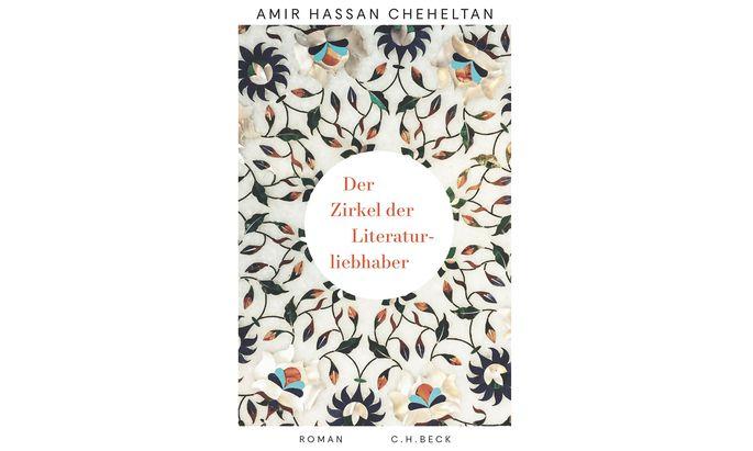 """Amir Hassan Cheheltan: """"Der Zirkel der Literaturliebhaber"""""""