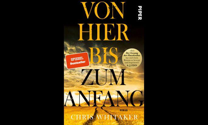 """Chris Whitaker: """"Von hier bis zum Anfang"""""""