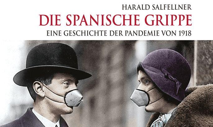 """Harald Salfellner """"Die Spanische Grippe Eine Geschichte der Pandemie von 1918"""" Vitalis-Verlag, 191 Seiten, 24,90 €"""