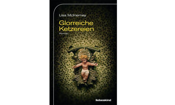 """L. McInerney: """"Glorreiche Ketzereien"""""""