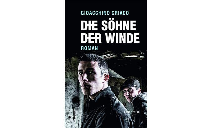 """Gioacchino Criaco: """"Die Söhne der Winde"""""""