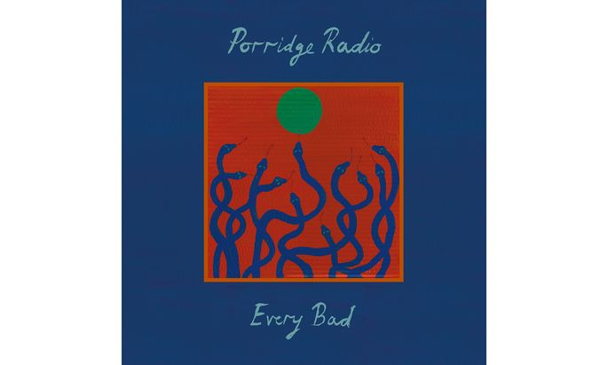 """Porridge Radio: """"Every Bad"""""""