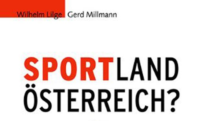 Schwarzbuch, Sportsystem Österreich, Sportland Österreich
