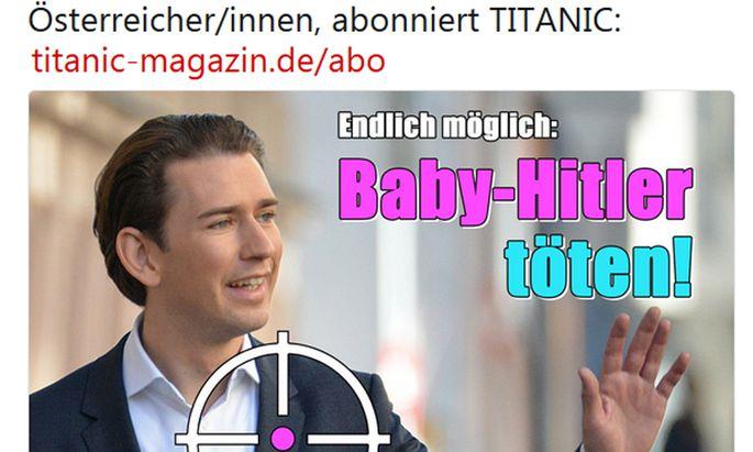 Eine Fotomontage von ''Titanic'' Zeit ÖVP-Chef Kurz im Fadenkreuz, daneben der Aufruf: ''Endlich möglich: Baby-Hitler töten''