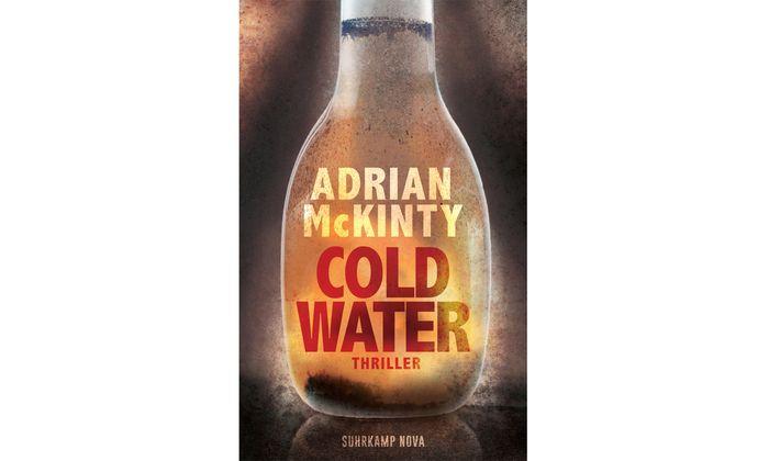"""Adrian McKinty: """"Cold Water"""""""